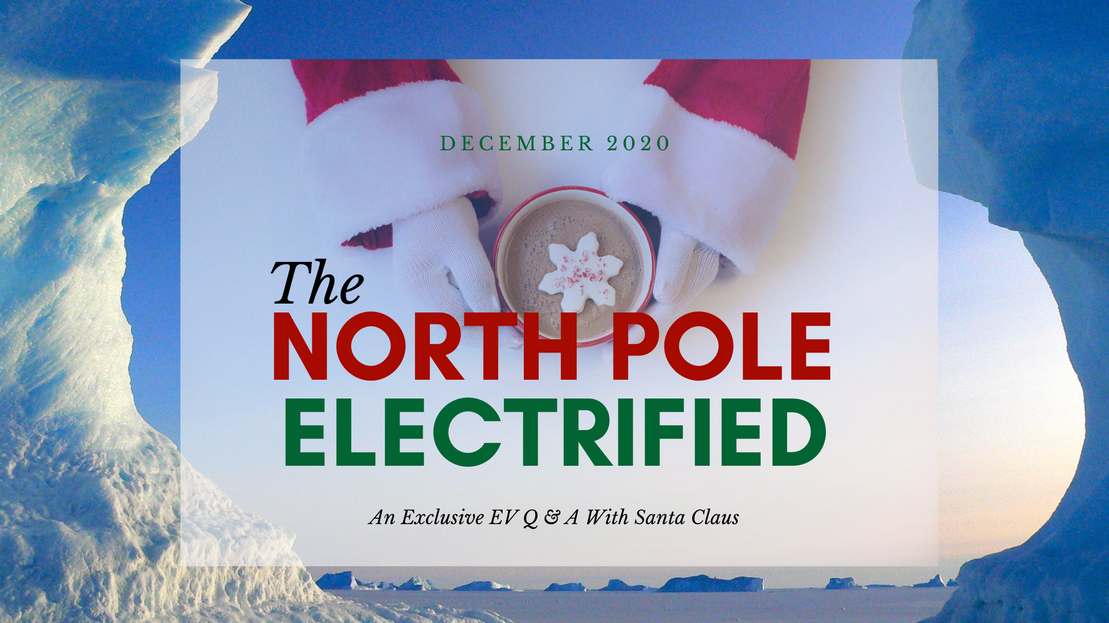 The North Pole, Electrified!
